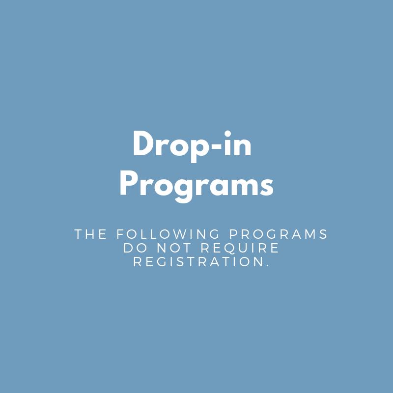 Drop in Programs