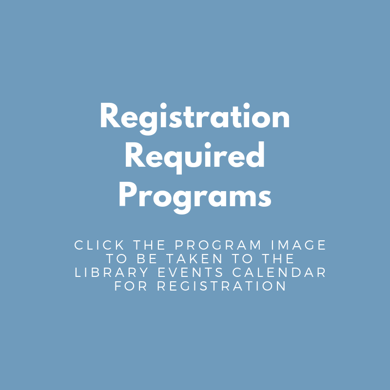 Registration Required Programs