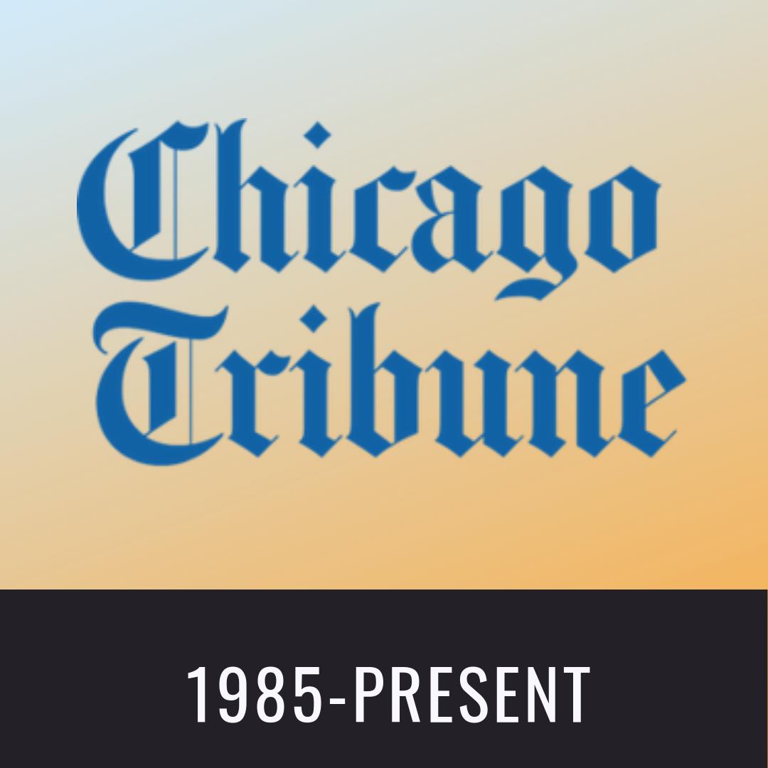 Chicago Tribune 1985-Present