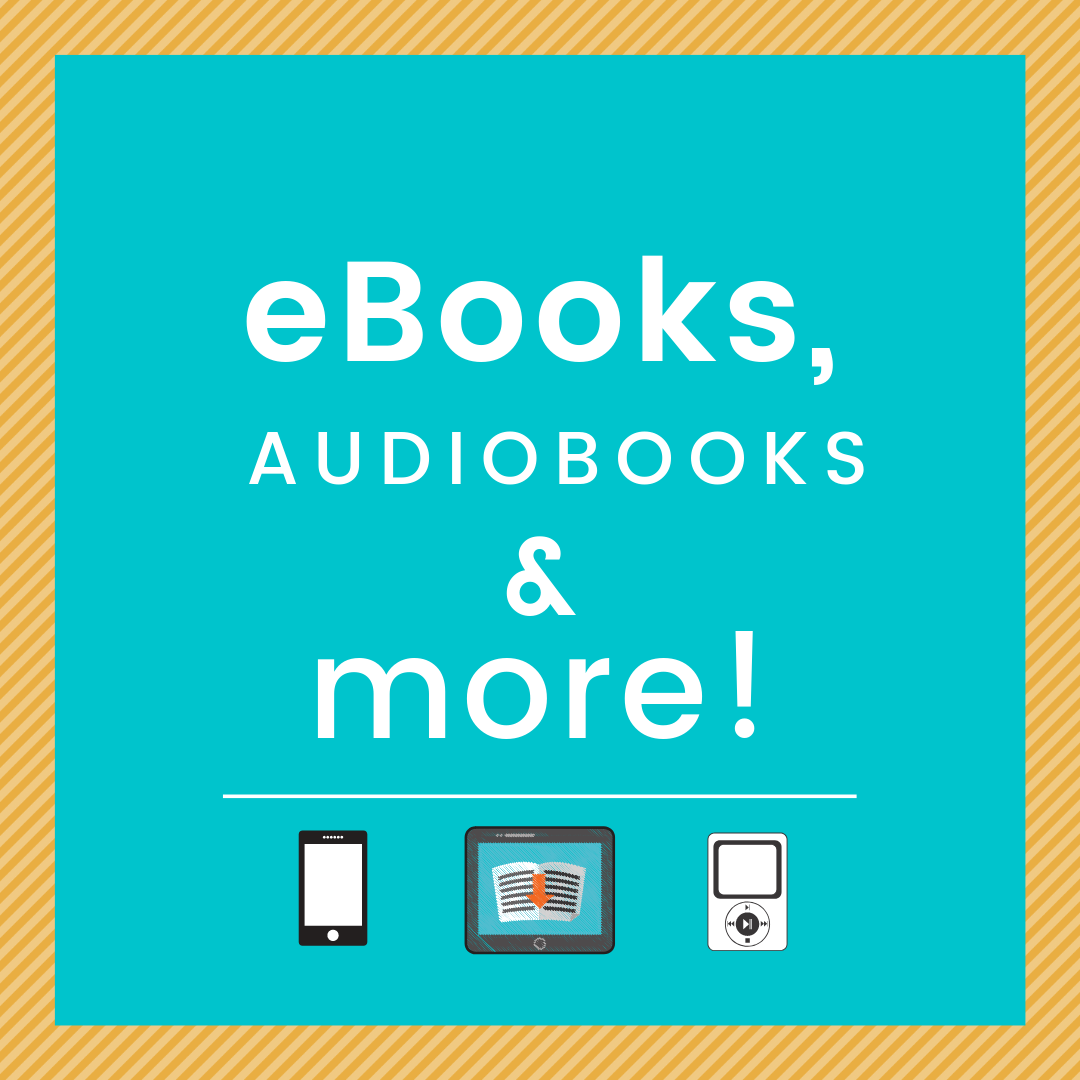 eBooks, Audiobooks, and More