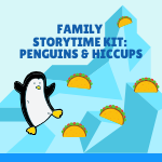 Family Storytime Kit - Hiccups
