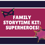 Family Storytime Kit - Superheroes