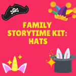 Family Storytime Kit: Hats