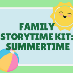 Family Storytime Kit: Summertime