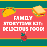 Family Storytime Kit Food