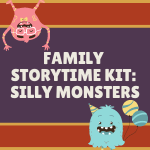 Family Storytime Kit: Silly Monsters
