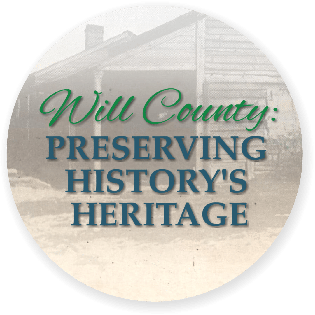 Will County Preserving History's Heritage